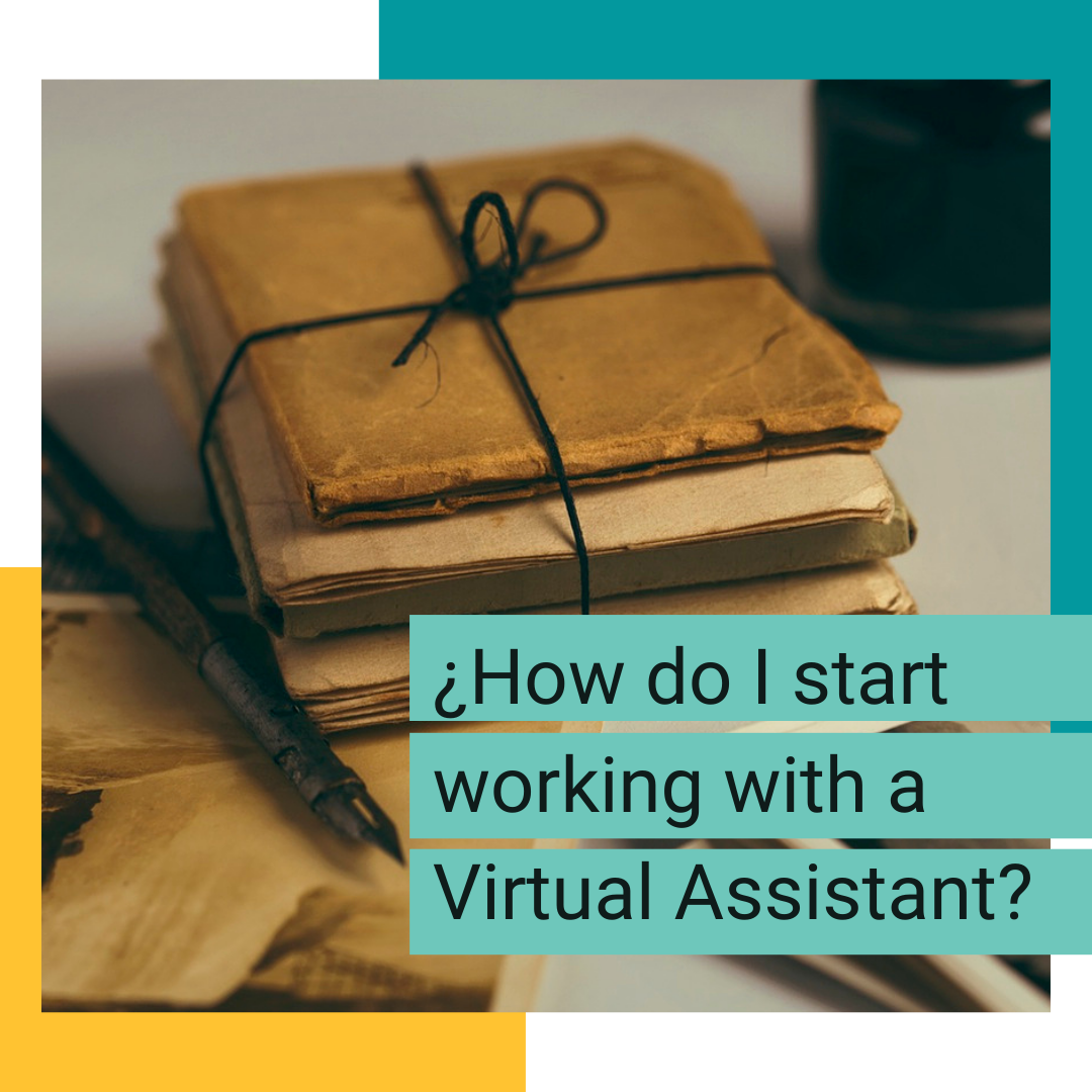 How do I start working with a virtual assistant_gnasistentevirtual